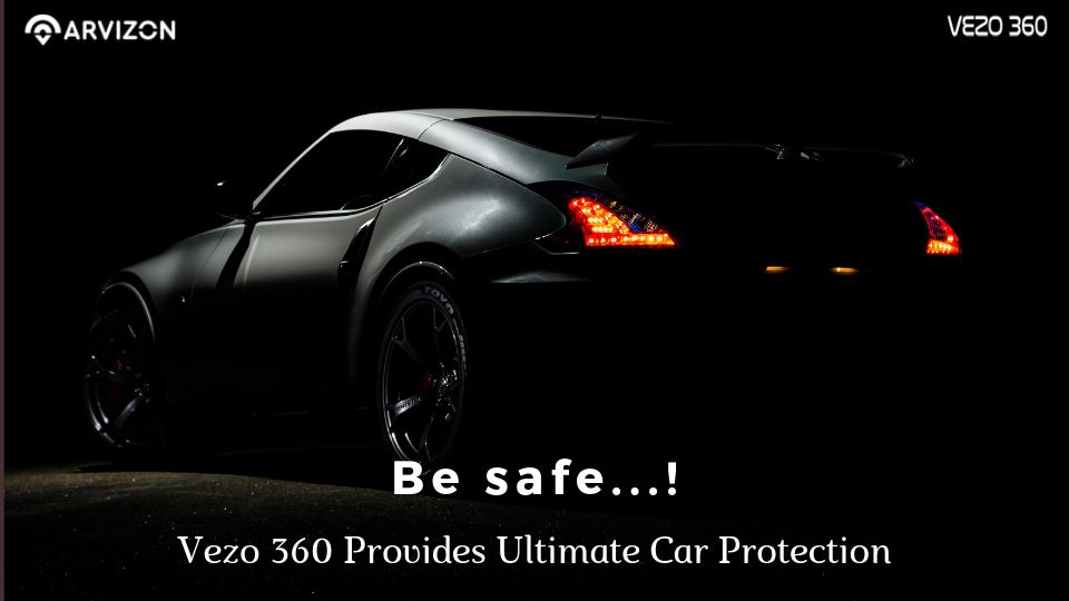 Be Safe – How The Vezo 360 Provides Ultimate Car Protection?